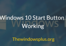 Windows 10 Start Button Not Working