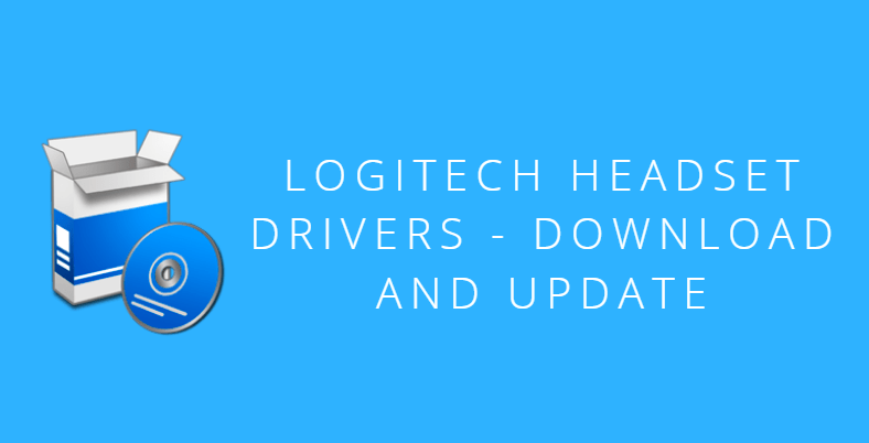 Logitech Headset Drivers Download & Update for Windows - The
