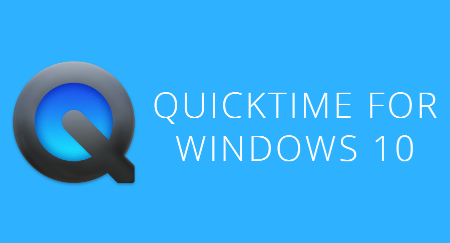 QuickTime for Windows 10 – How to Install - The Windows Plus