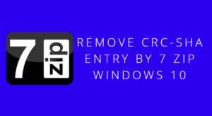 Remove CRC-SHA from Context Menu in Windows 10
