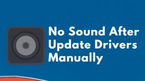 No Sound After installing Drivers