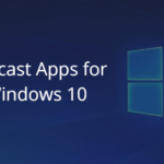 Best Podcast Apps for Windows 10