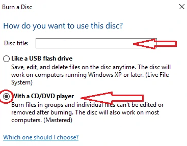 How to Burn a CD or DVD in Windows 10