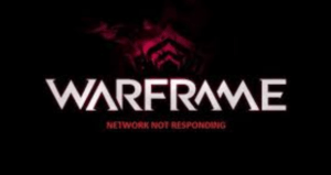Warframe Network not Responding