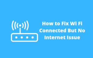 Wi Fi Connected But No Internet